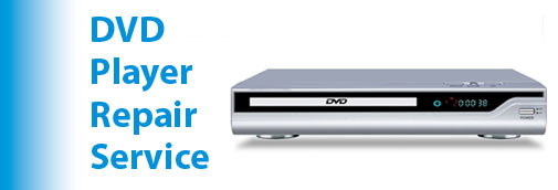 DVD Player Repair Service